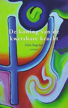 De koning van de kwetsbare kracht Niels Bagchus boek fantoompijn amputatie kunst lichtlichaam aura